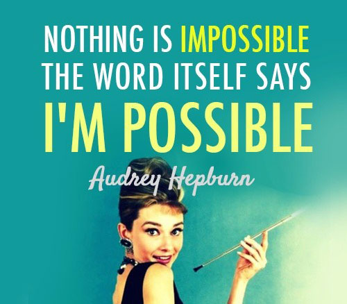 best-epic-quotes-nothing-is-impossible